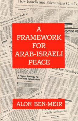 A_Framework_For_Arab-Israeli_Peace